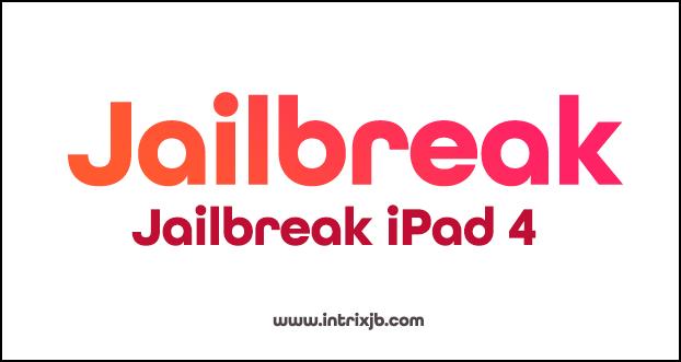 jailbreak ipad 4
