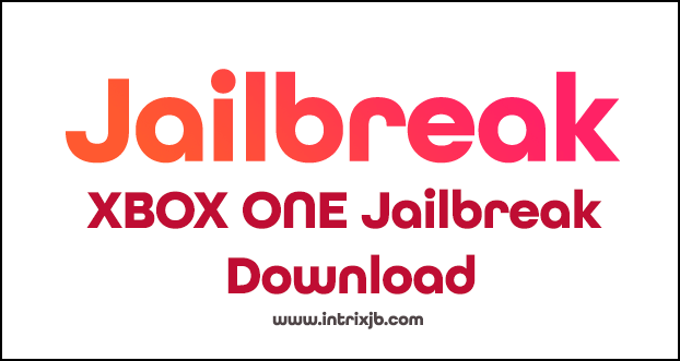 xbox one jailbreak download