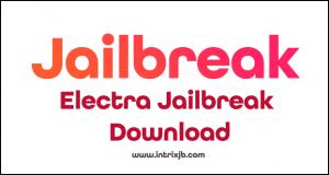 electra jailbreak download