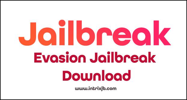 Evasion jailbreak download